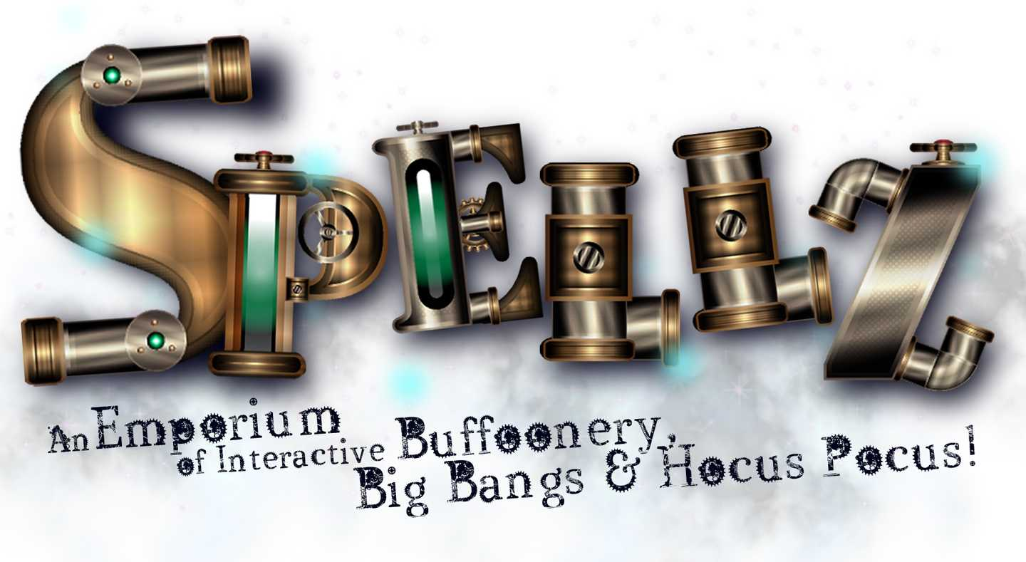Spellz - Big bangs, buffoonery and hocus pocus galore!